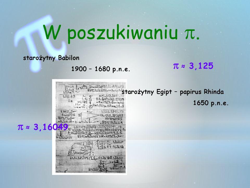W poszukiwaniu p. p ≈ 3,125 p ≈ 3,16049 starożytny Babilon