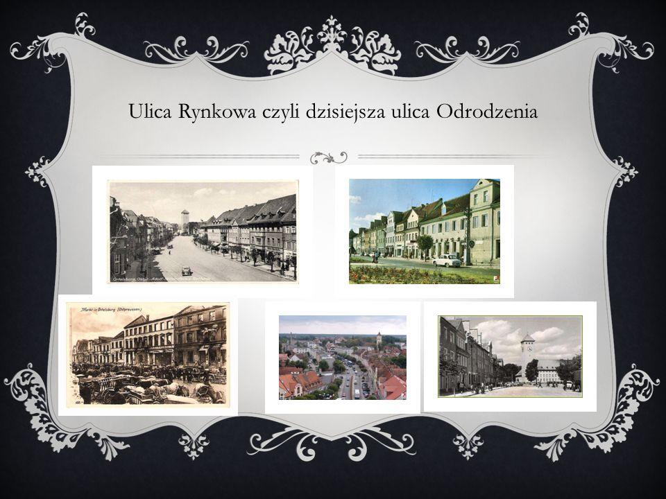 Ulica Rynkowa czyli dzisiejsza ulica Odrodzenia