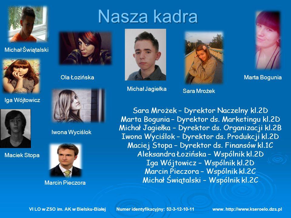 Nasza kadra Sara Mrożek – Dyrektor Naczelny kl.2D