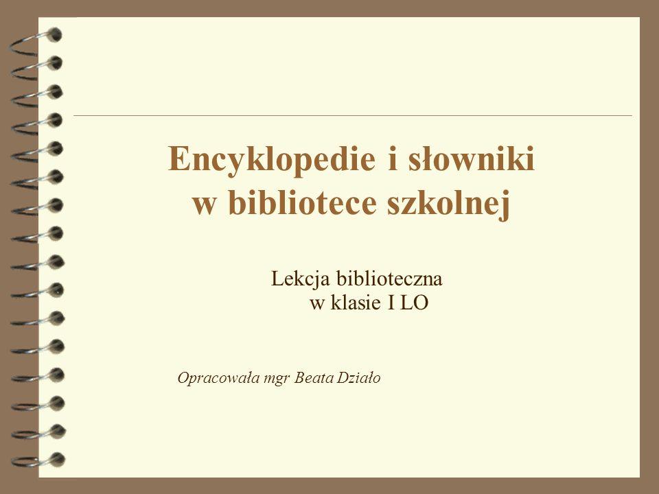 Encyklopedie i słowniki w bibliotece szkolnej
