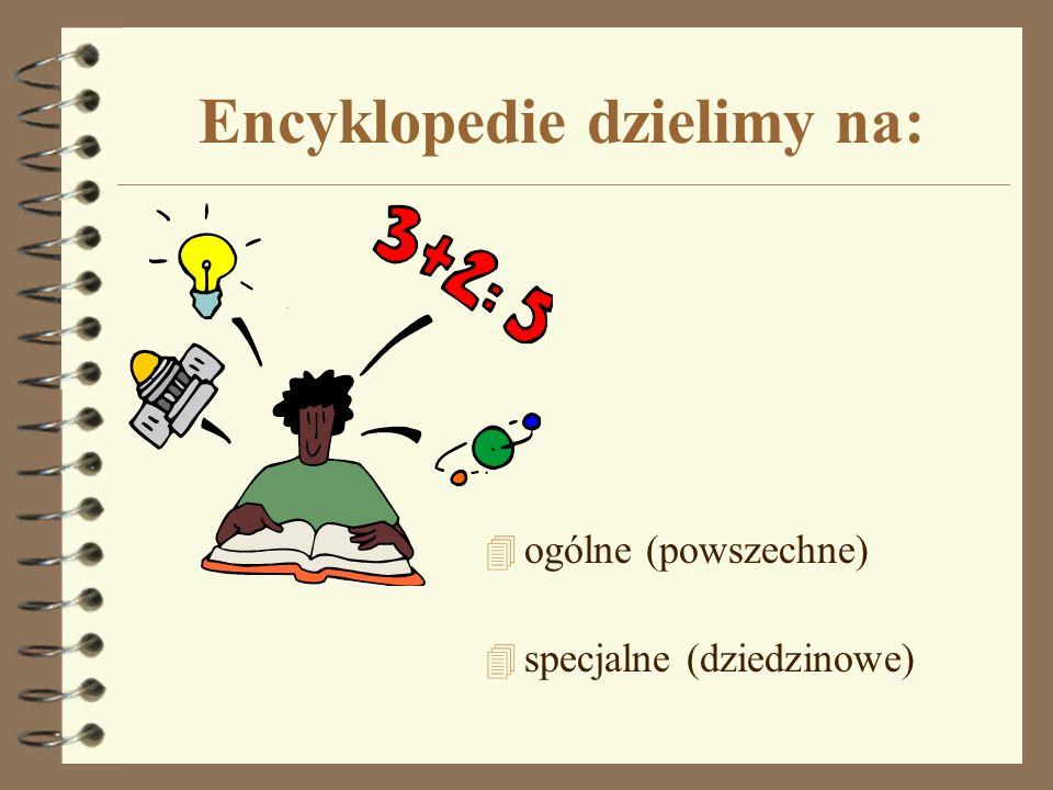 Encyklopedie dzielimy na: