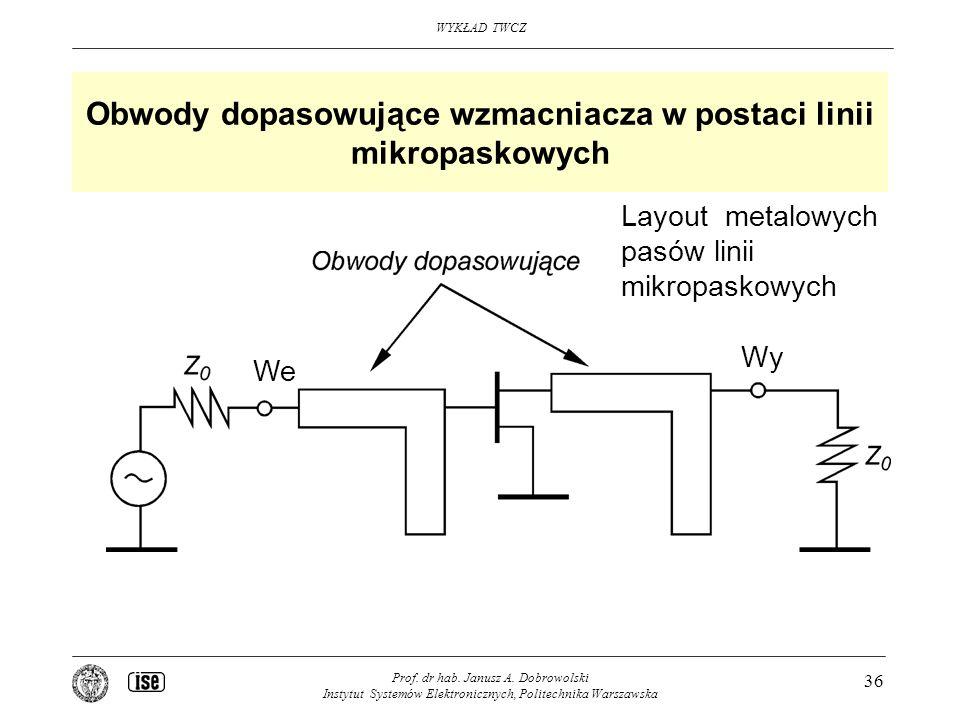Obwody dopasowujące wzmacniacza w postaci linii mikropaskowych