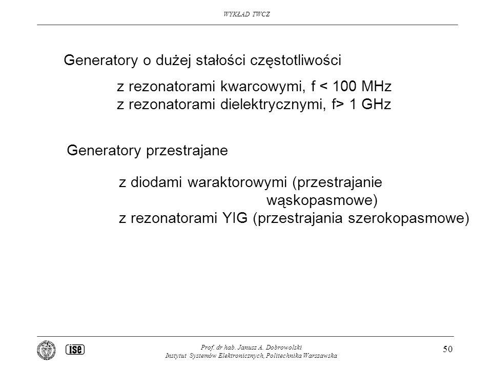 Generatory o dużej stałości częstotliwości
