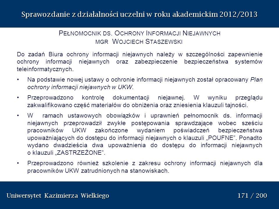 Pełnomocnik ds. Ochrony Informacji Niejawnych mgr Wojciech Staszewski