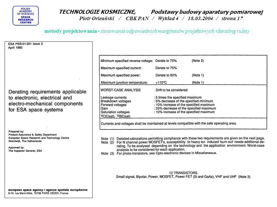 TECHNOLOGIE KOSMICZNE, Podstawy budowy aparatury pomiarowej Piotr Orleański / CBK PAN / Wykład 4 / 18.03.2004 / strona 17