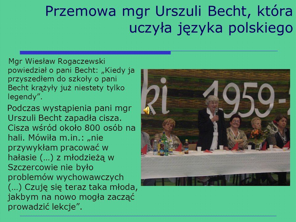 Przemowa mgr Urszuli Becht, która uczyła języka polskiego