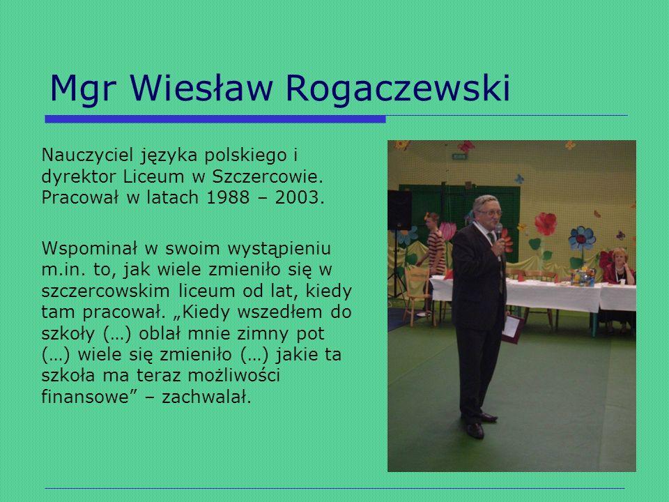 Mgr Wiesław Rogaczewski