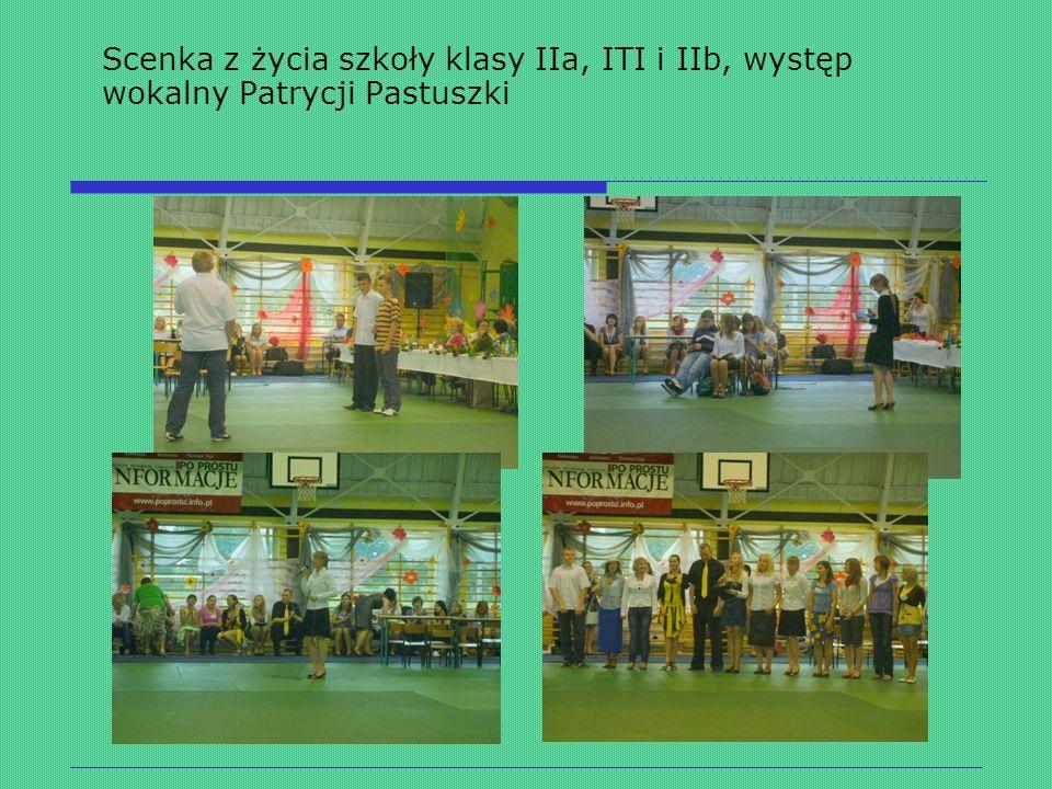 Scenka z życia szkoły klasy IIa, ITI i IIb, występ wokalny Patrycji Pastuszki