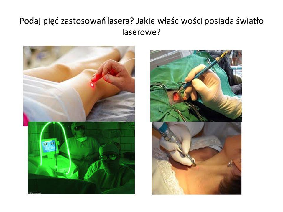 Podaj pięć zastosowań lasera