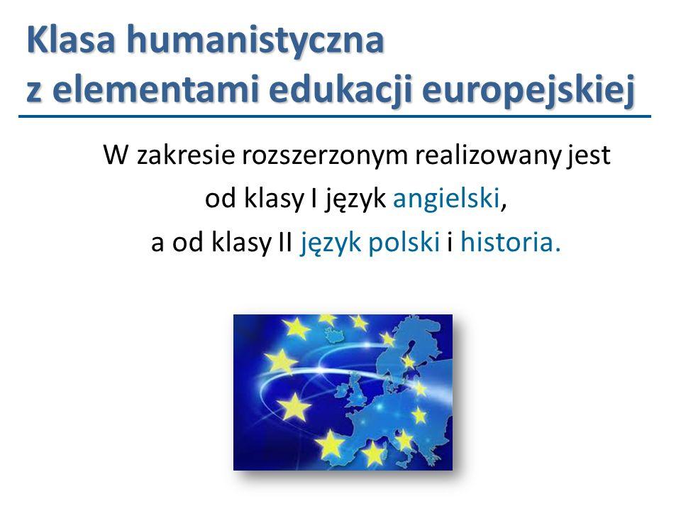 Klasa humanistyczna z elementami edukacji europejskiej