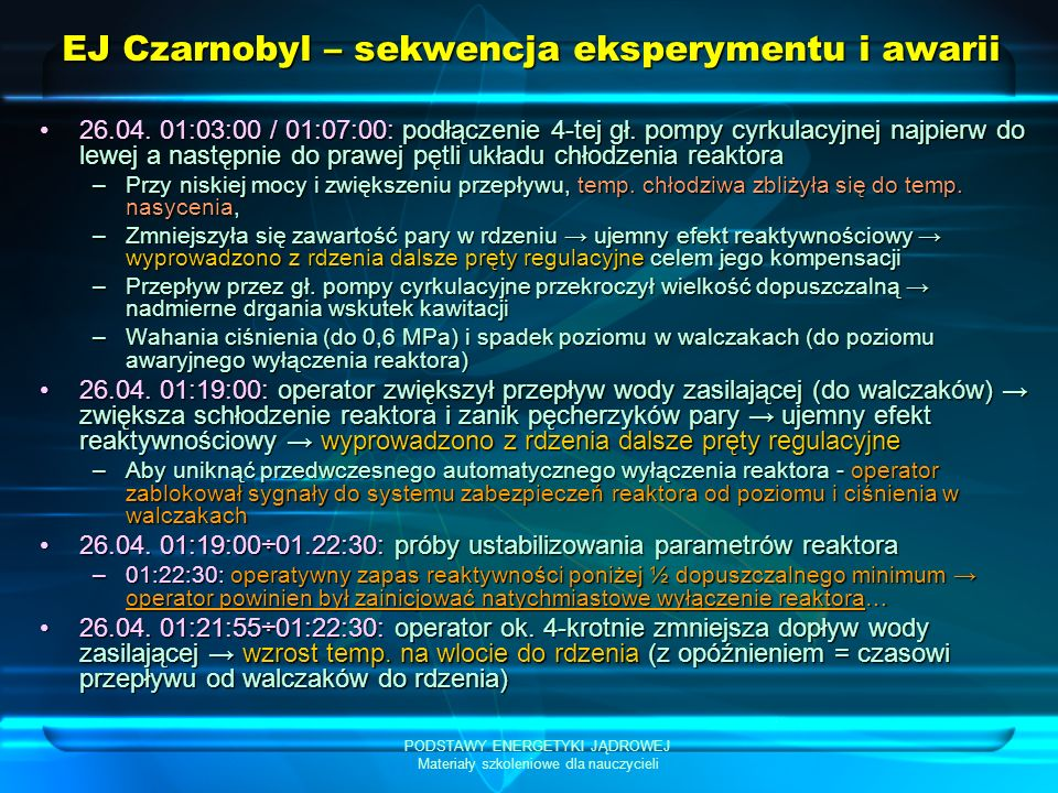 EJ Czarnobyl – sekwencja eksperymentu i awarii