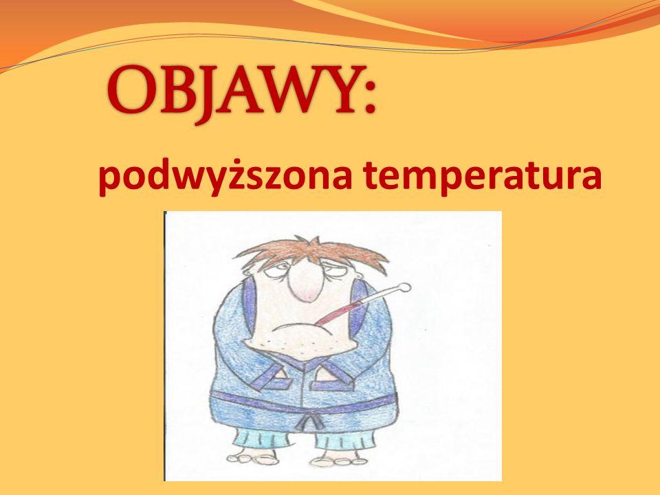 podwyższona temperatura