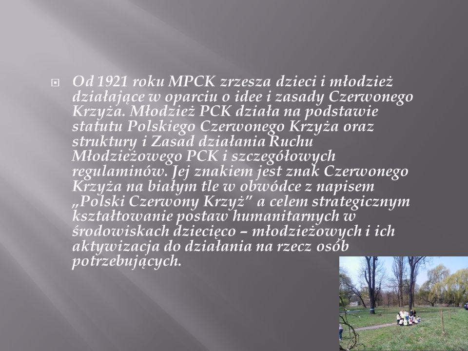 Od 1921 roku MPCK zrzesza dzieci i młodzież działające w oparciu o idee i zasady Czerwonego Krzyża.