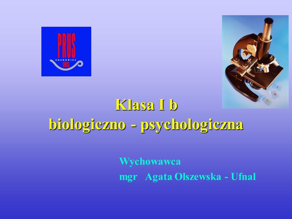 Klasa I b biologiczno - psychologiczna