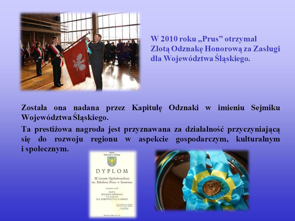 """W 2010 roku """"Prus otrzymał Złotą Odznakę Honorową za Zasługi"""