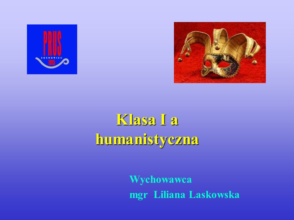 Klasa I a humanistyczna