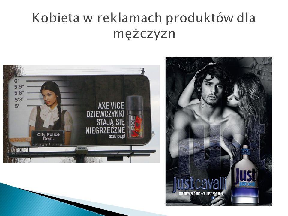 Kobieta w reklamach produktów dla mężczyzn