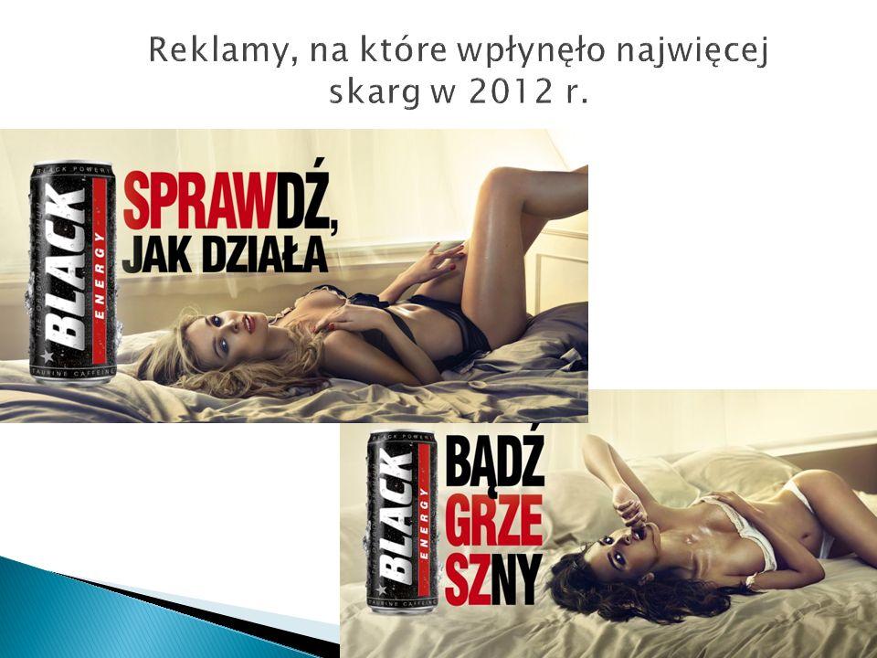 Reklamy, na które wpłynęło najwięcej skarg w 2012 r.