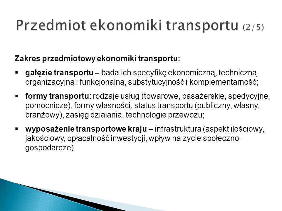 Przedmiot ekonomiki transportu (2/5)