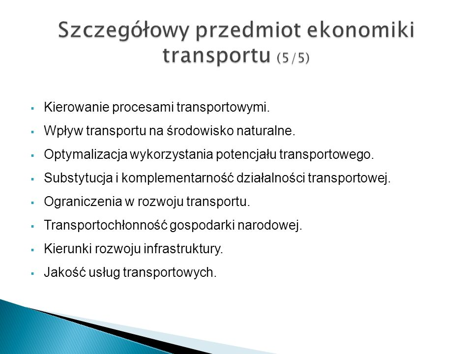 Szczegółowy przedmiot ekonomiki transportu (5/5)