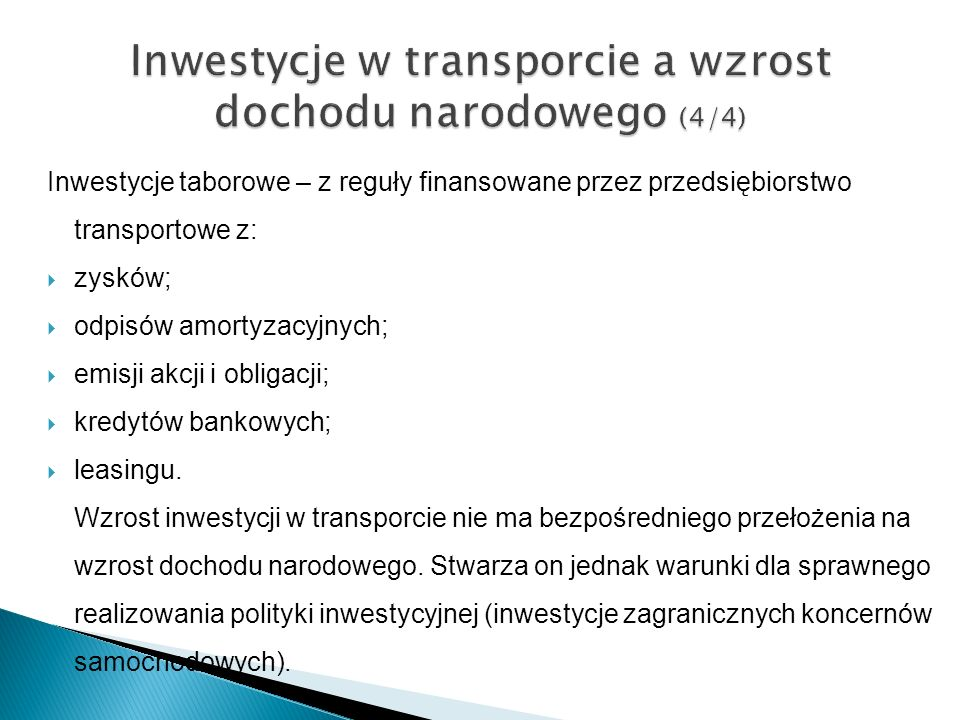 Inwestycje w transporcie a wzrost dochodu narodowego (4/4)