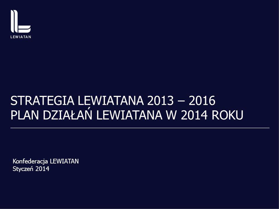 STRATEGIA LEWIATANA 2013 – 2016 PLAN DZIAŁAŃ LEWIATANA W 2014 ROKU