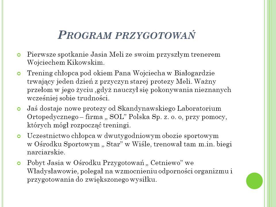 Program przygotowań Pierwsze spotkanie Jasia Meli ze swoim przyszłym trenerem Wojciechem Kikowskim.