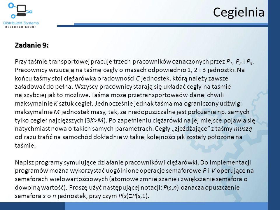 Cegielnia Zadanie 9: