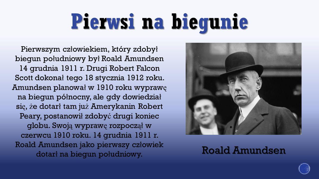 Pierwsi na biegunie Roald Amundsen