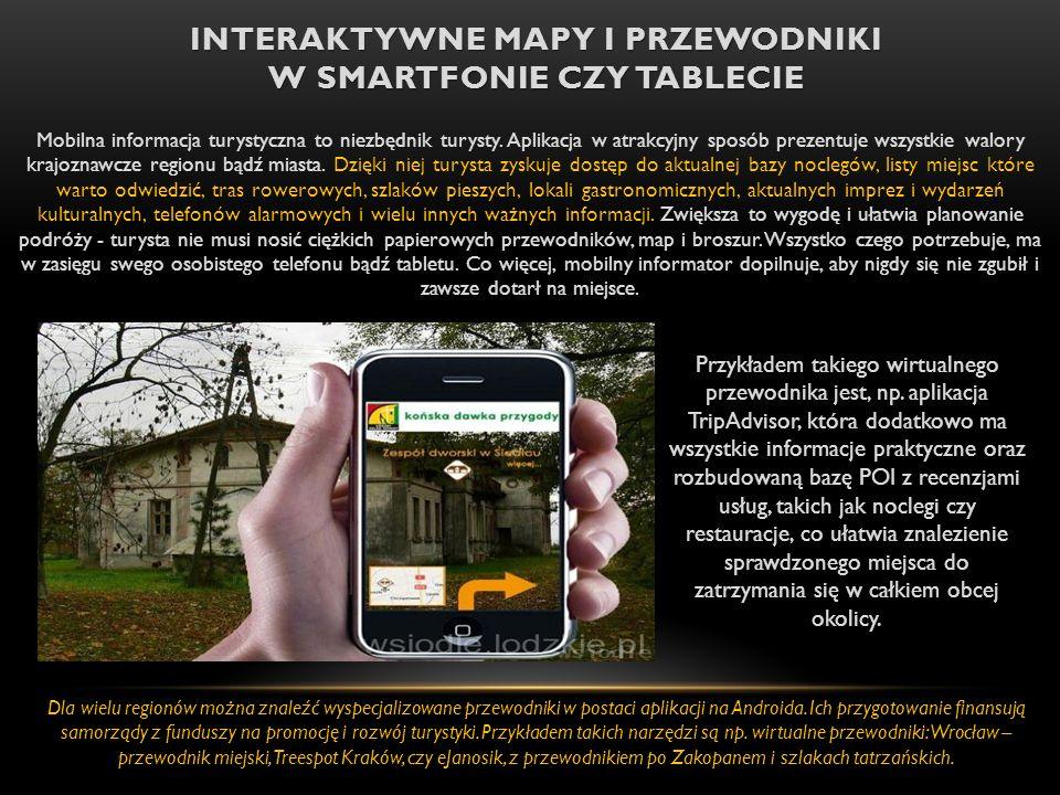 Interaktywne mapy i przewodniki w smartfonie czy tablecie