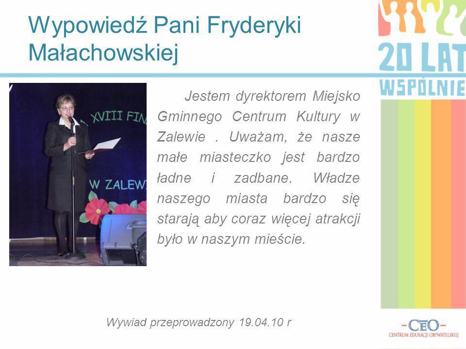 Wypowiedź Pani Fryderyki Małachowskiej