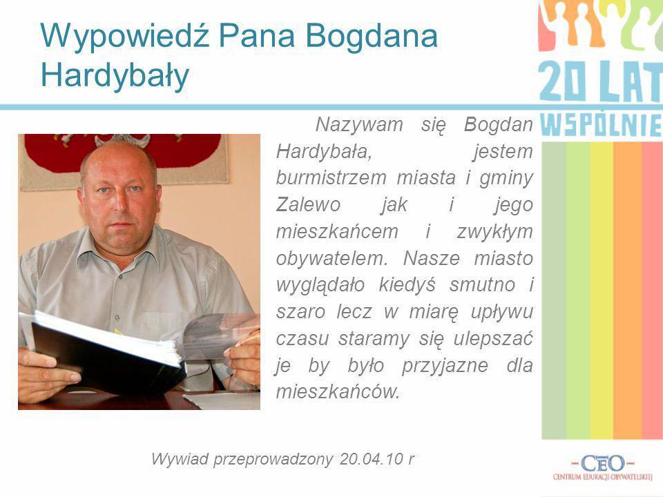 Wypowiedź Pana Bogdana Hardybały