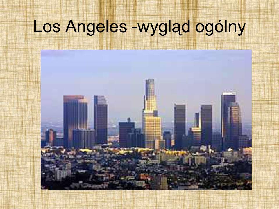 Los Angeles -wygląd ogólny