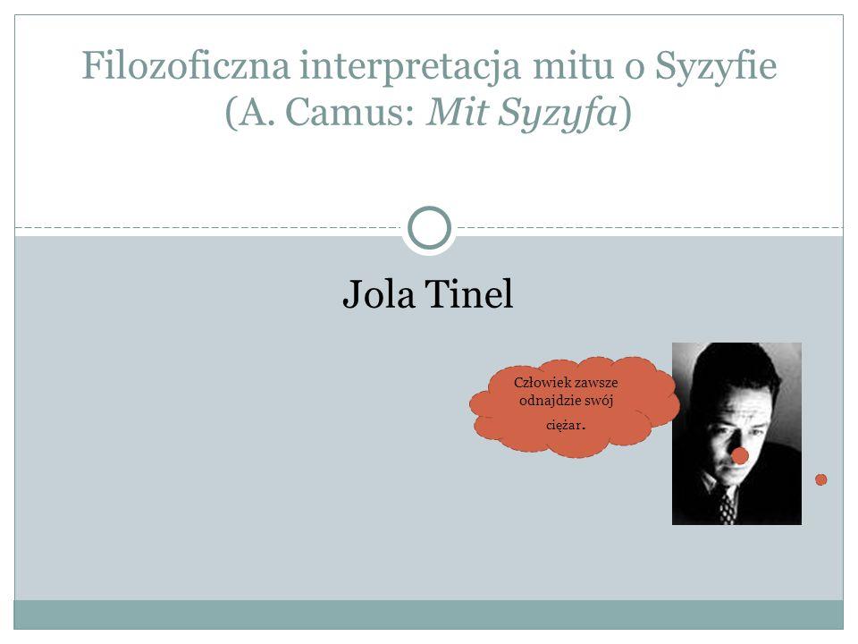 Filozoficzna interpretacja mitu o Syzyfie (A. Camus: Mit Syzyfa)