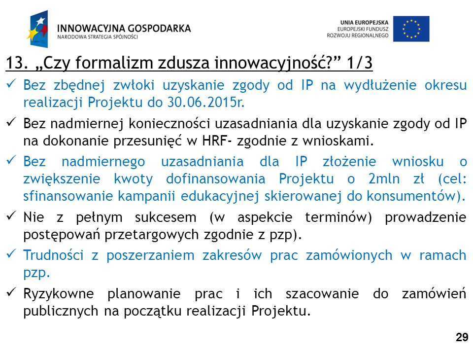 """13. """"Czy formalizm zdusza innowacyjność 1/3"""