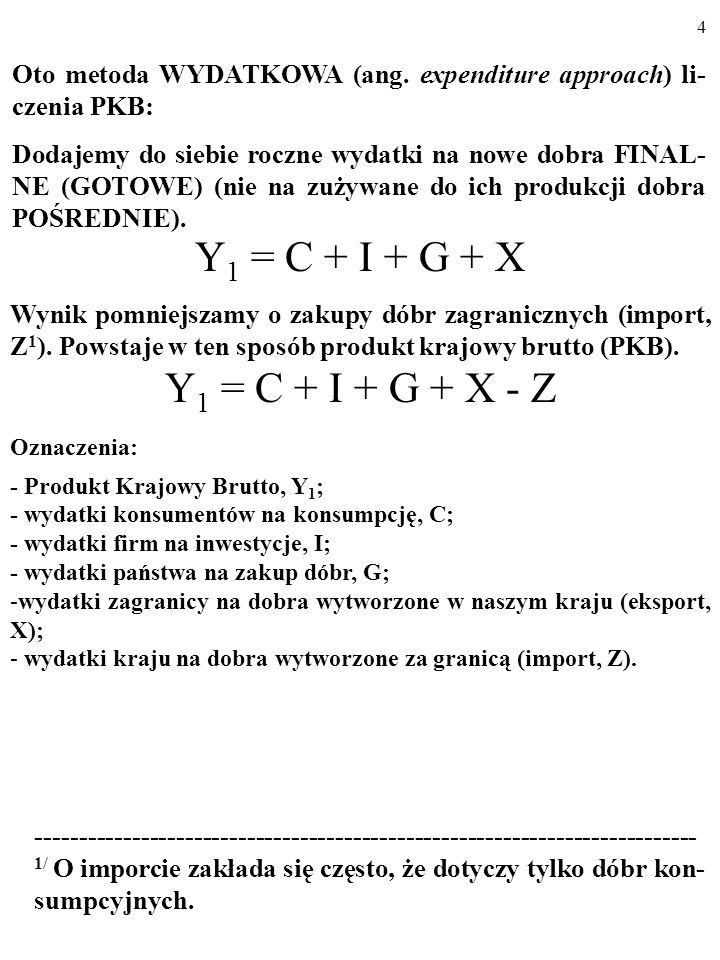 Y1 = C + I + G + X Y1 = C + I + G + X - Z