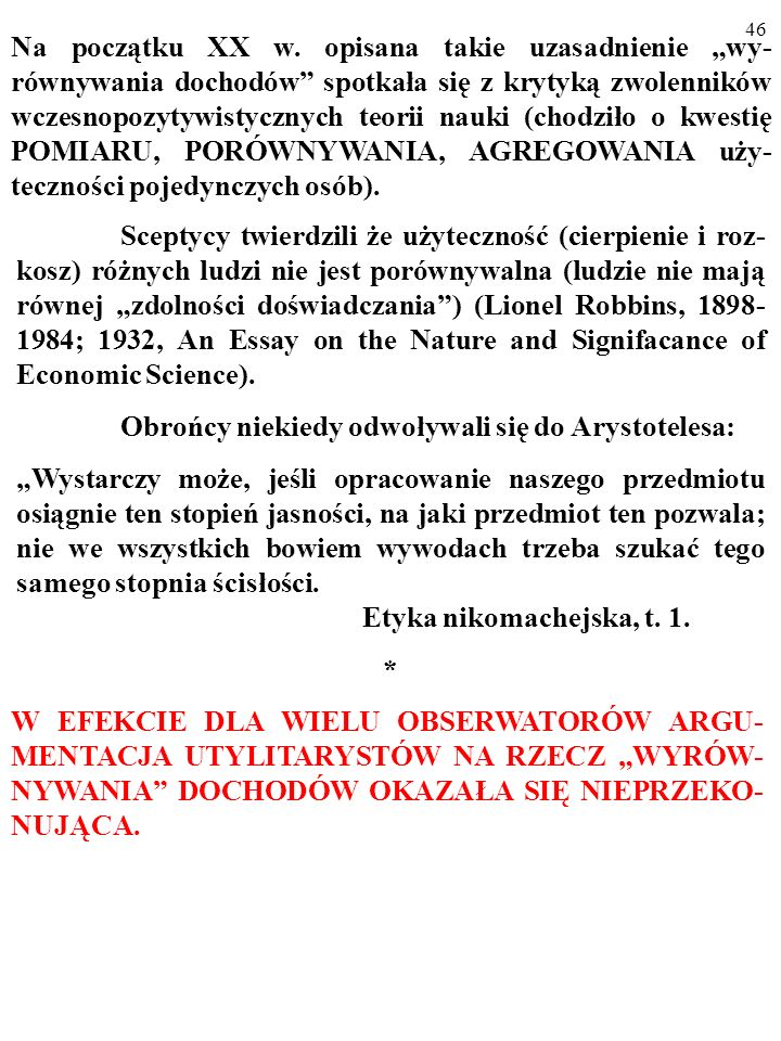 Obrońcy niekiedy odwoływali się do Arystotelesa: