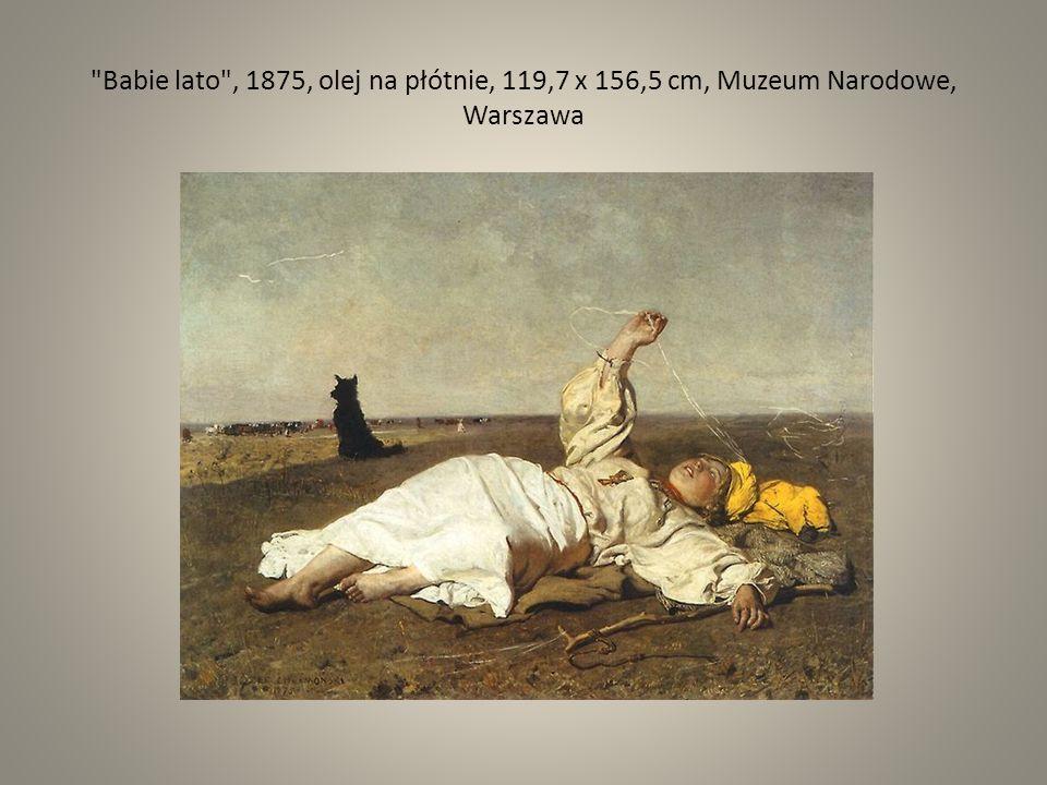Babie lato , 1875, olej na płótnie, 119,7 x 156,5 cm, Muzeum Narodowe, Warszawa