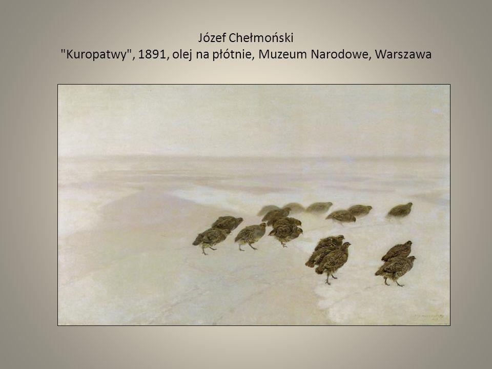 Józef Chełmoński Kuropatwy , 1891, olej na płótnie, Muzeum Narodowe, Warszawa