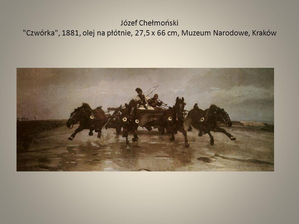 Józef Chełmoński Czwórka , 1881, olej na płótnie, 27,5 x 66 cm, Muzeum Narodowe, Kraków