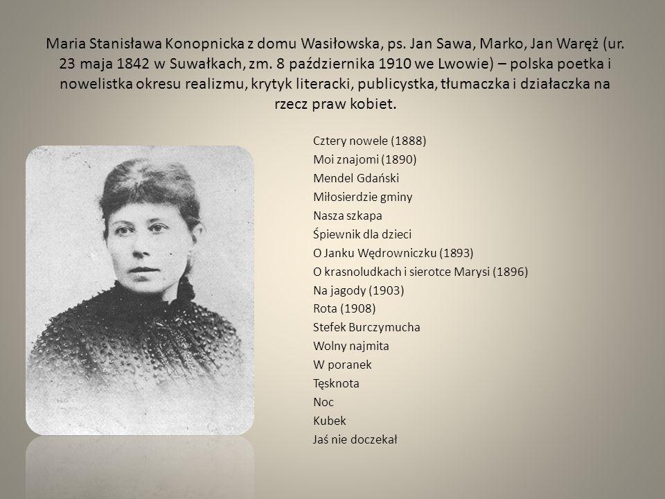 Maria Stanisława Konopnicka z domu Wasiłowska, ps
