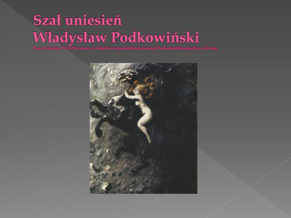 Szał uniesień Władysław Podkowiński Prawa autorskie: Witold Raczunas, za: http://www.pinakoteka.zascianek.pl/Podkowinski/Images/Szal_szkic.jpg