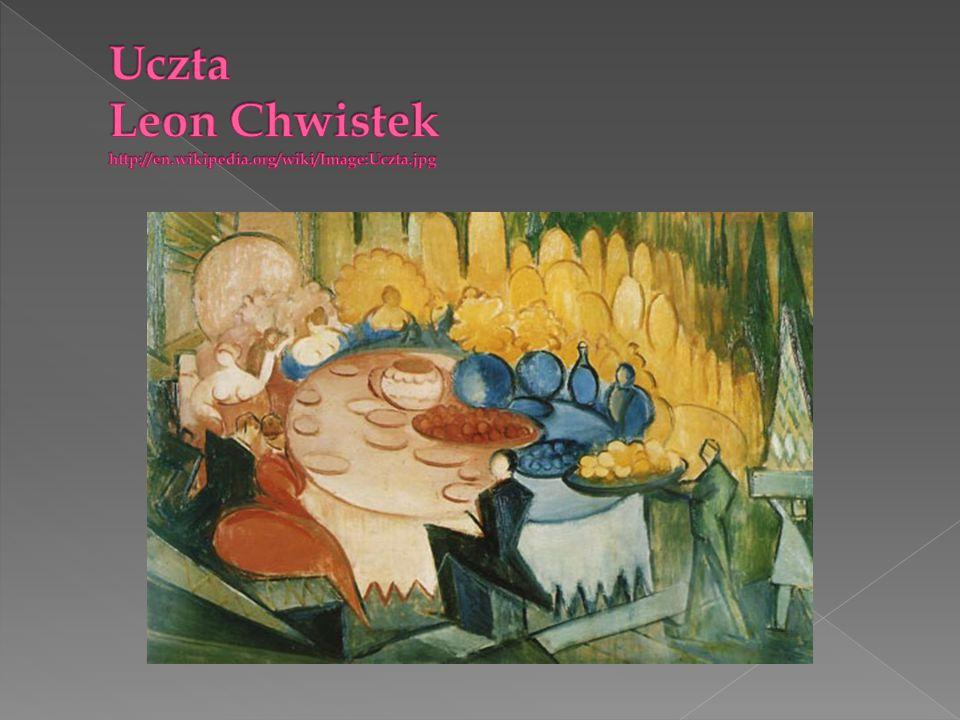 Uczta Leon Chwistek http://en.wikipedia.org/wiki/Image:Uczta.jpg