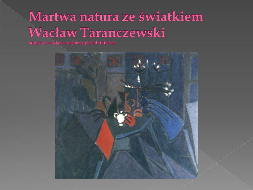 Martwa natura ze światkiem Wacław Taranczewski http://www. malarze