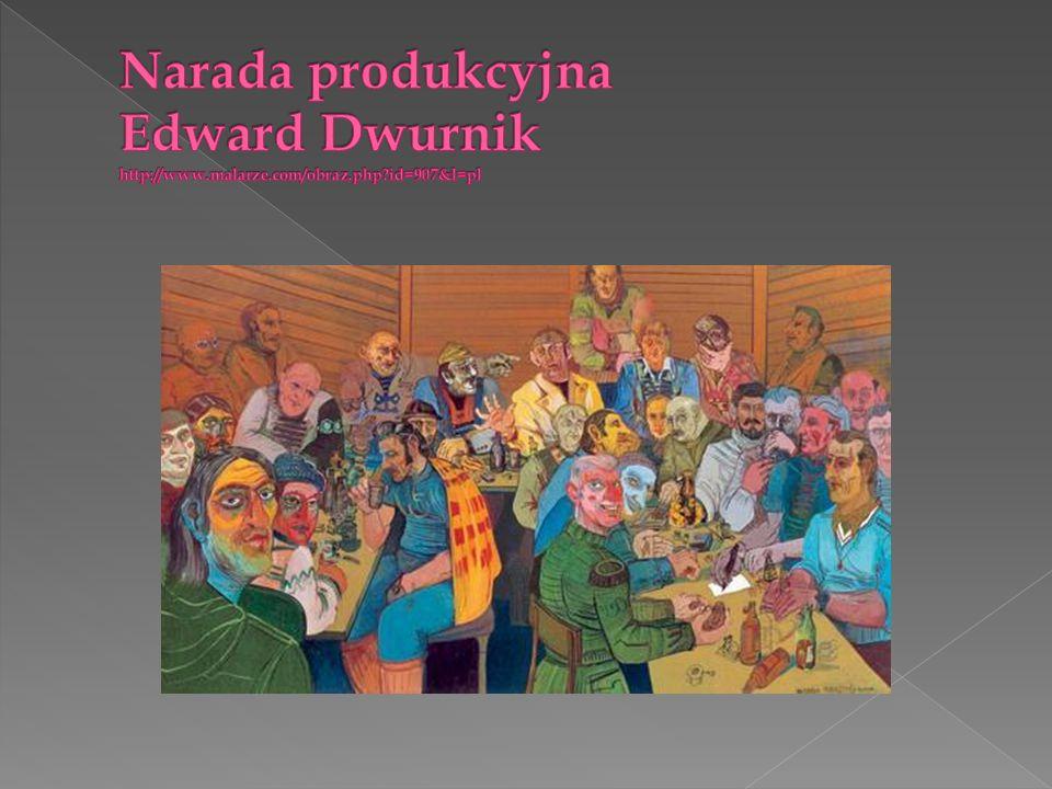 Narada produkcyjna Edward Dwurnik http://www. malarze. com/obraz. php