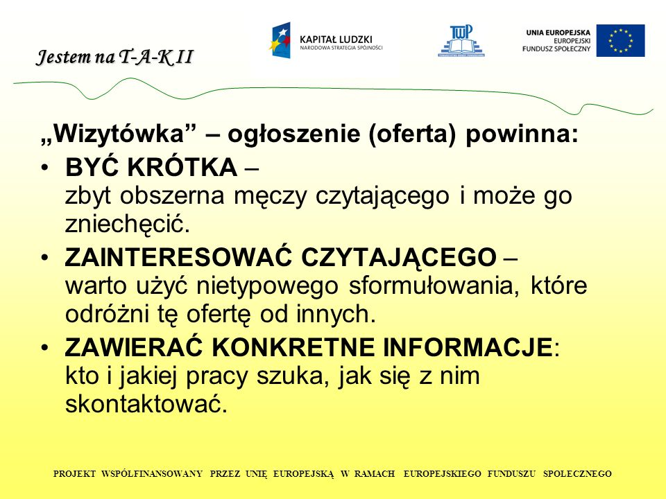 """""""Wizytówka – ogłoszenie (oferta) powinna:"""