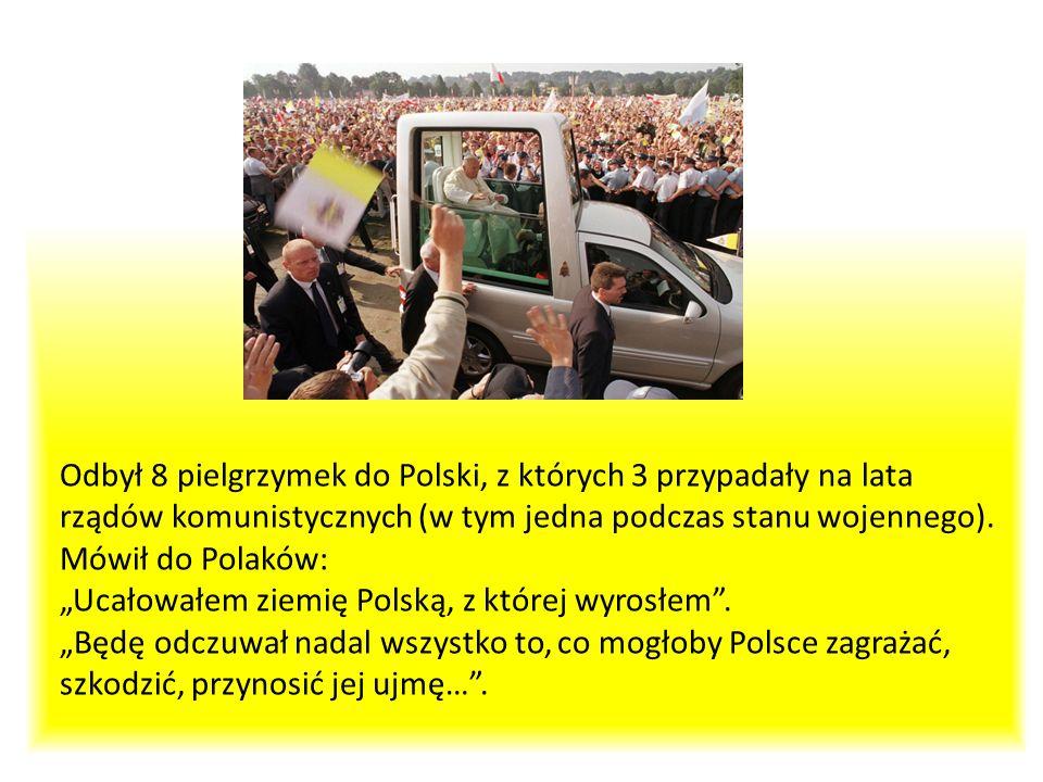 Odbył 8 pielgrzymek do Polski, z których 3 przypadały na lata rządów komunistycznych (w tym jedna podczas stanu wojennego).