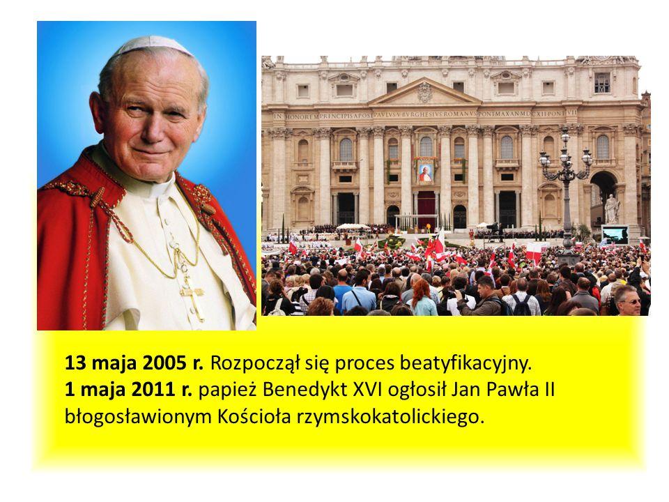 13 maja 2005 r. Rozpoczął się proces beatyfikacyjny. 1 maja 2011 r