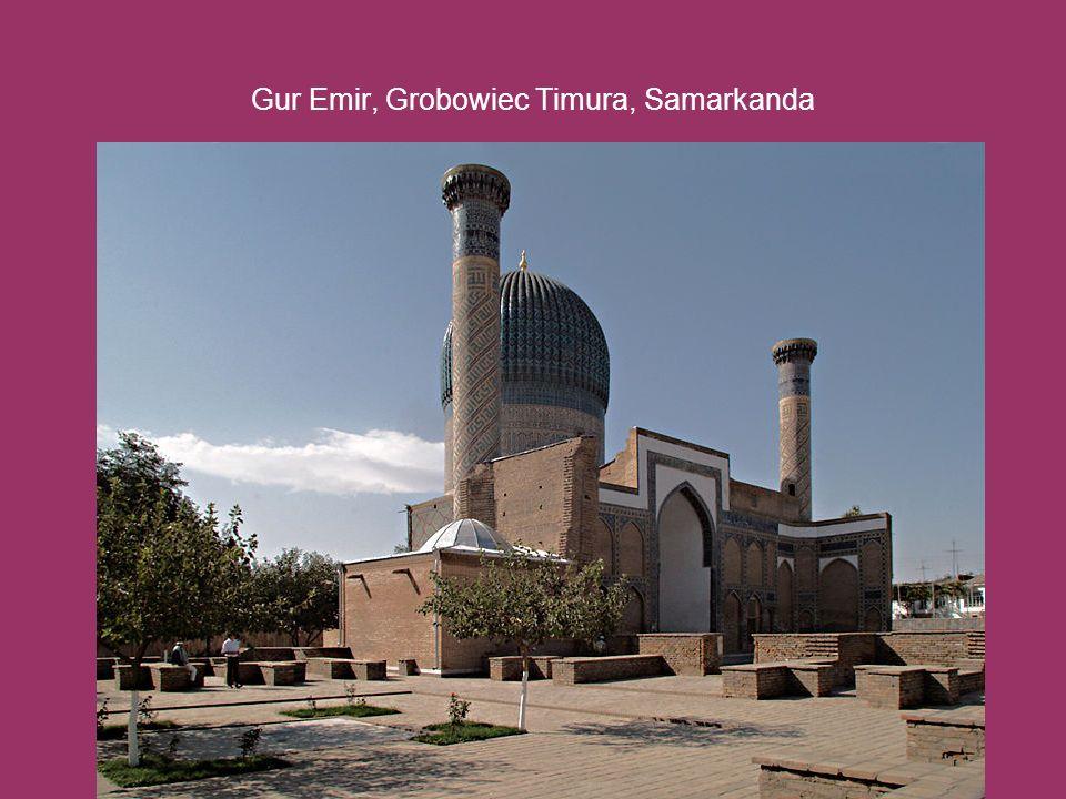 Gur Emir, Grobowiec Timura, Samarkanda