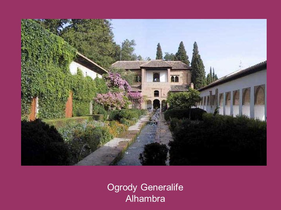 Ogrody Generalife Alhambra